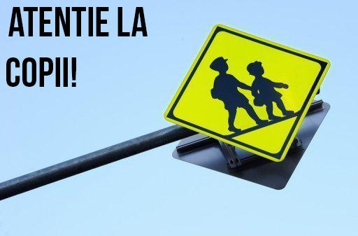 Atentie la copii!